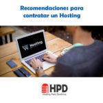 Recomendaciones para contratar un Hosting