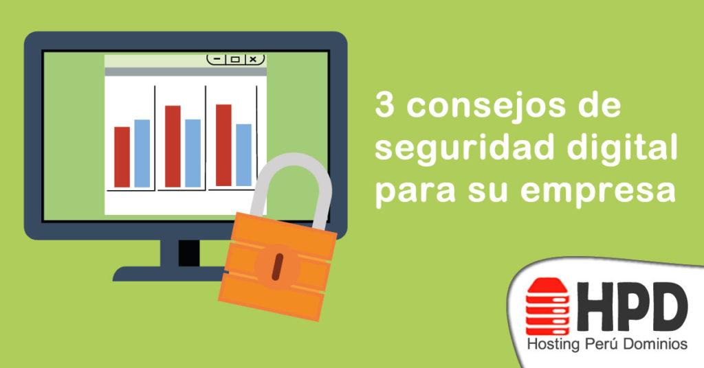 3 consejos de seguridad digital para su empresa